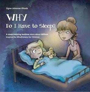 Why do I have to sleep ? - Signe Johanne Rhode